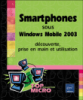 Livre grand public Smartphones sous Windows Mobile 2003